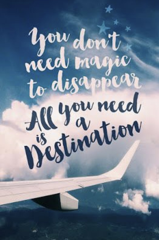 You don't need magic just a destination